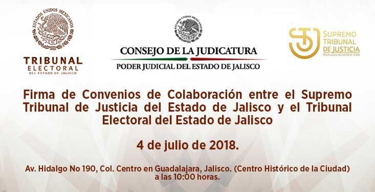 Firma de convenios de colaboración entre el Supremo Tribunal de Justicia del Estado de Jalisco y el Tribunal Electoral de Jalisco