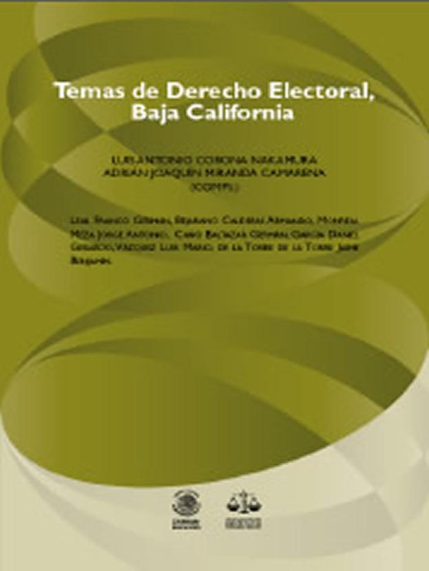 Temas de Derecho Electoral, Baja California