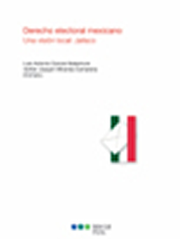 """""""Derecho electoral mexicano; Una visión local: Jalisco"""""""