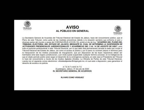 """ACUERDO DEL PLENO DEL TRIBUNAL ELECTORAL DEL ESTADO DE JALISCO, MEDIANTE EL CUAL SE DETERMINA LA SUSPENSIÓN DE ACTIVIDADES JURISDICCIONALES DEL 19 DIECINUEVE DE MARZO AL 05 CINCO DE ABRIL DE 2020 DOS MIL VEINTE"""""""