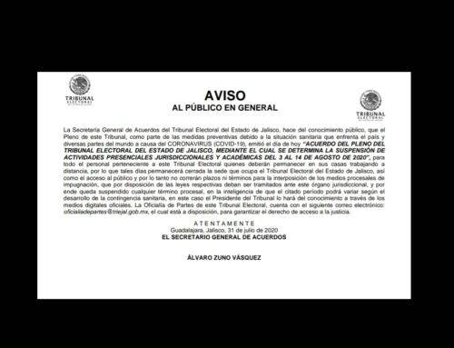 ACUERDO DEL PLENO DEL TRIBUNAL ELECTORAL DEL ESTADO DE JALISCO, MEDIANTE EL CUAL SE DETERMINA LA SUSPENSIÓN DE ACTIVIDADES JURISDICCIONALES