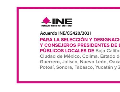 INE: Convocatoria para designación de Consejeras y Consejeros Presidentes.